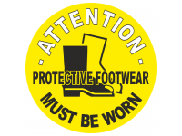 Attention Protective Footwear Must Be...