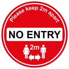 No entry social distancing sign