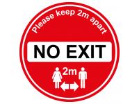 No Exit floor sign for soclal distanc...