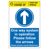 One way system in operation Please follow the arrows sign