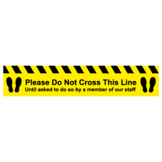 Please do not cross this line until asked to do so by a member of our staff floor sticker