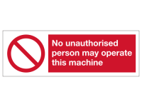 No unauthorised person may operate th...