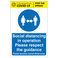 Social distancing in operation Please respect the guidance safety sign