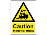 Caution industrial trucks